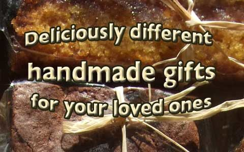 Deliciously different handmade gifts for your loved ones